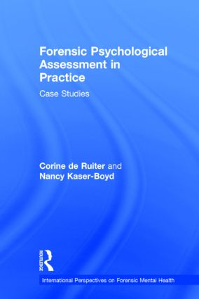 Forensic Psychological Assessment in Practice: Case Studies (Hardback) book cover