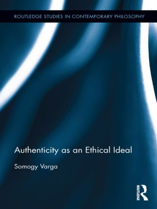 Authenticity as an Ethical Ideal (Hardback) book cover