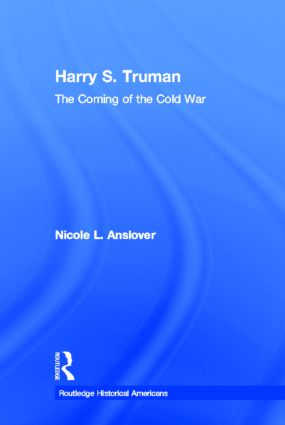 Harry S. Truman: The Coming of the Cold War book cover