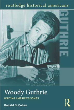 Woody Guthrie: Writing America's Songs (Paperback) book cover