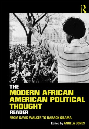 The Modern African American Political Thought Reader: From David Walker to Barack Obama (Paperback) book cover
