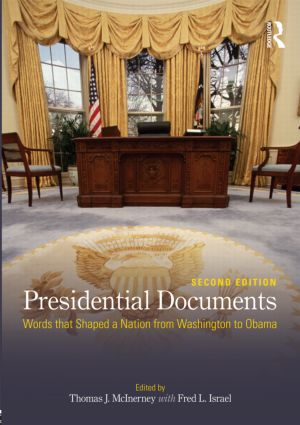 Presidential Documents: Words that Shaped a Nation from Washington to Obama, 2nd Edition (Paperback) book cover