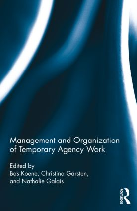 Management and Organization of Temporary Agency Work (Hardback) book cover