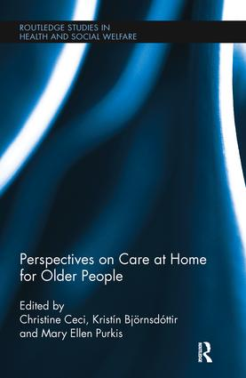 Perspectives on Care at Home for Older People: 1st Edition (Hardback) book cover