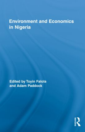 Environment and Economics in Nigeria (Hardback) book cover