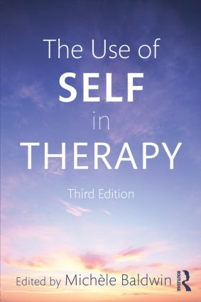 The Use of Self in Therapy, Third Edition: 3rd Edition (Paperback) book cover