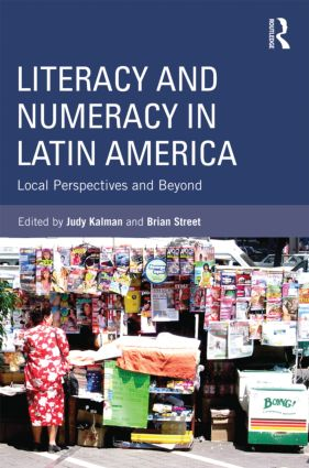 Literacy and Numeracy in Latin America: Local Perspectives and Beyond (Paperback) book cover
