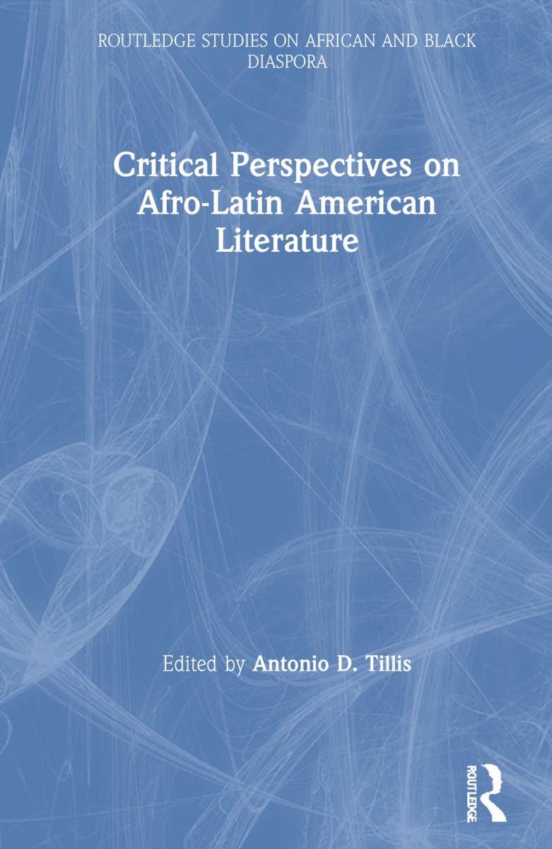 Critical Perspectives on Afro-Latin American Literature (Hardback) book cover