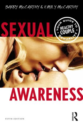 Sexual Awareness: Your Guide to Healthy Couple Sexuality, 5th Edition (Paperback) book cover