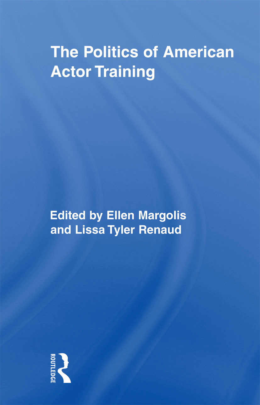 The Politics of American Actor Training (Paperback) book cover