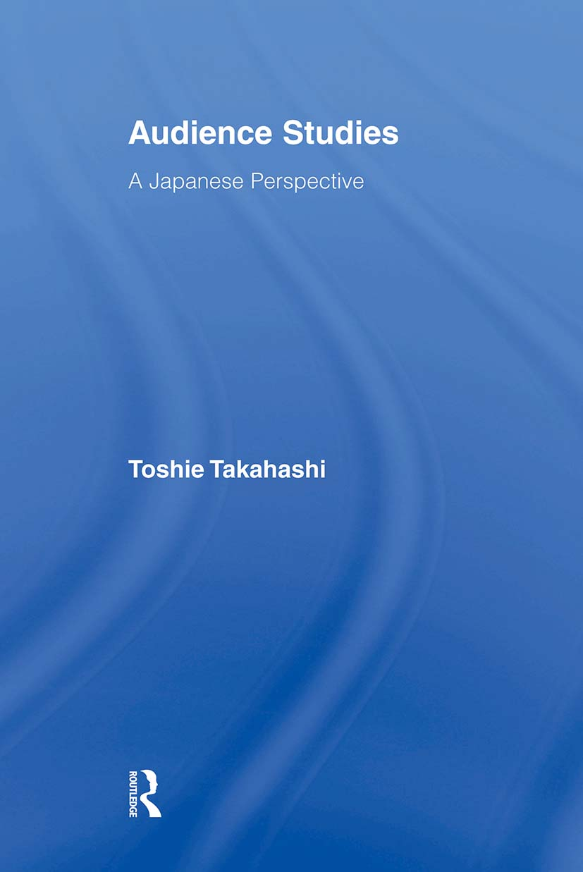 Audience Studies: A Japanese Perspective book cover