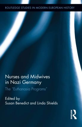 Nurses and Midwives in Nazi Germany: The