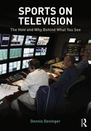Sports on Television: The How and Why Behind What You See, 1st Edition (Paperback) book cover