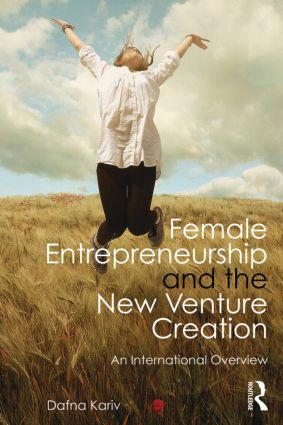 Female Entrepreneurship and the New Venture Creation: An International Overview (Paperback) book cover