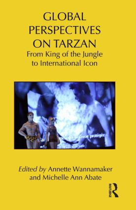 Global Perspectives on Tarzan: From King of the Jungle to International Icon (Hardback) book cover