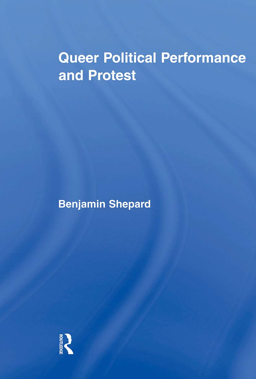 Queer Political Performance and Protest (Paperback) book cover