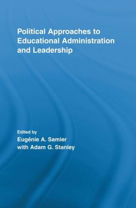 Political Approaches to Educational Administration and Leadership (Paperback) book cover