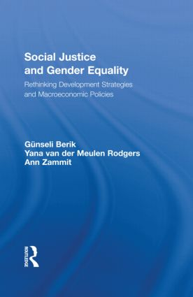 Social Justice and Gender Equality: Rethinking Development Strategies and Macroeconomic Policies (Paperback) book cover