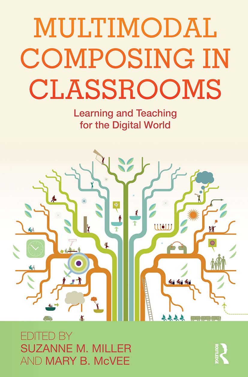 Multimodal Composing in Classrooms: Learning and Teaching for the Digital World (Paperback) book cover