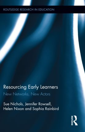 Resourcing Early Learners: New Networks, New Actors book cover