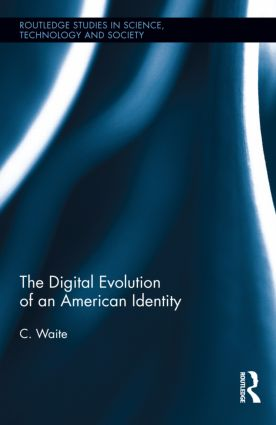 The Digital Evolution of an American Identity (Hardback) book cover
