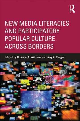 New Media Literacies and Participatory Popular Culture Across Borders (Paperback) book cover