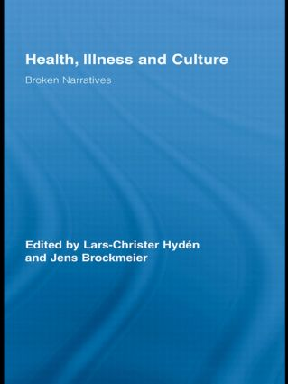 Health, Illness and Culture: Broken Narratives, 1st Edition (Paperback) book cover