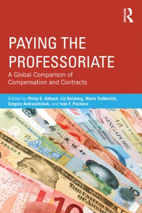 Paying the Professoriate: A Global Comparison of Compensation and Contracts (e-Book) book cover