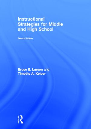 Instructional Strategies for Middle and High School: 2nd Edition (Hardback) book cover