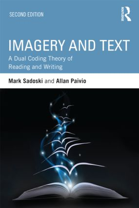 Imagery and Text: A Dual Coding Theory of Reading and Writing, 2nd Edition (Paperback) book cover