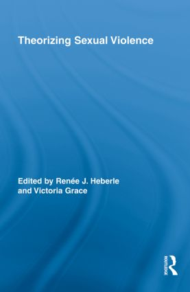 Theorizing Sexual Violence: 1st Edition (Paperback) book cover