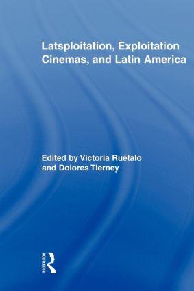 Latsploitation, Exploitation Cinemas, and Latin America (Paperback) book cover
