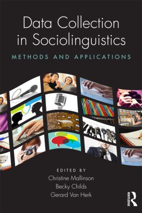 Data Collection in Sociolinguistics: Methods and Applications (Paperback) book cover
