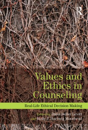Values and Ethics in Counseling: Real-Life Ethical Decision Making (Paperback) book cover