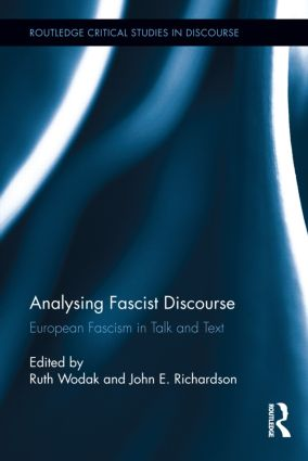 Analysing Fascist Discourse: European Fascism in Talk and Text (Hardback) book cover