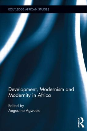 Development, Modernism and Modernity in Africa (Hardback) book cover