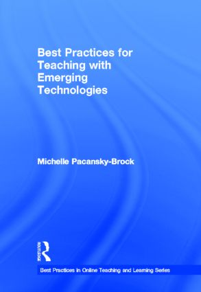 Best Practices for Teaching with Emerging Technologies book cover
