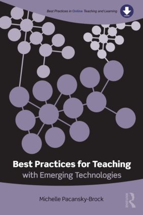Best Practices for Teaching with Emerging Technologies (Paperback) book cover