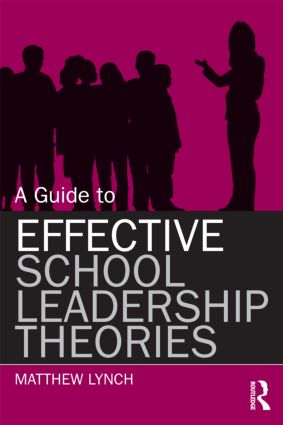 A Guide to Effective School Leadership Theories (Paperback) book cover