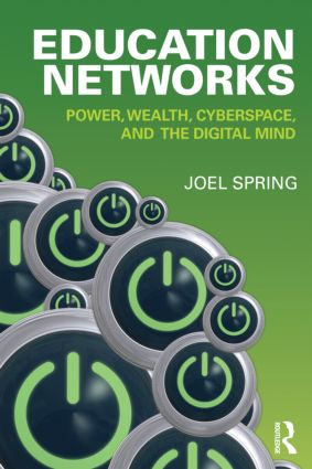 Education Networks: Power, Wealth, Cyberspace, and the Digital Mind (Paperback) book cover