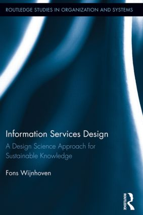 Information Services Design: A Design Science Approach for Sustainable Knowledge (Hardback) book cover