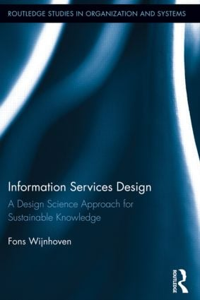 Information Services Design: A Design Science Approach for Sustainable Knowledge book cover