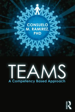 Teams: A Competency Based Approach, 1st Edition (Paperback) book cover