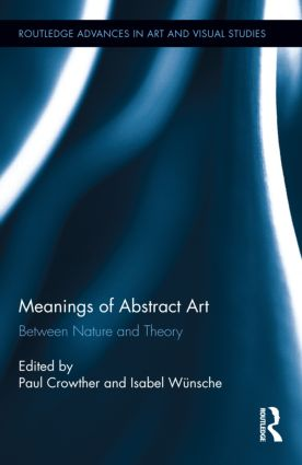 Meanings of Abstract Art: Between Nature and Theory (Hardback) book cover