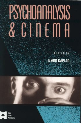 Psychoanalysis and Cinema (Paperback) book cover