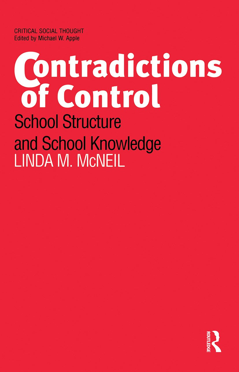 Contradictions of Control: School Structure and School Knowledge, 1st Edition (Paperback) book cover