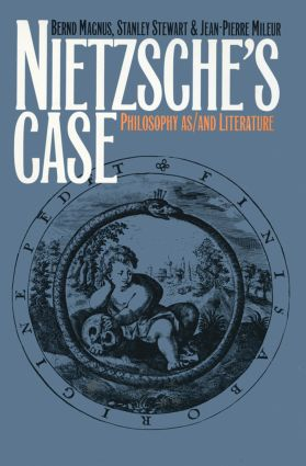 Nietzsche's Case: Philosophy as/and Literature, 1st Edition (Paperback) book cover