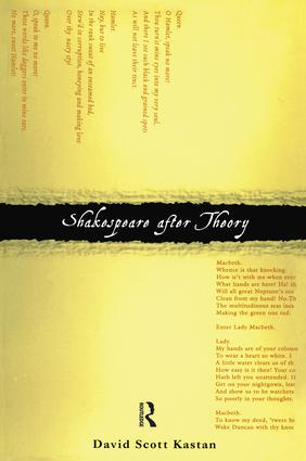 Shakespeare After Theory: 1st Edition (Paperback) book cover