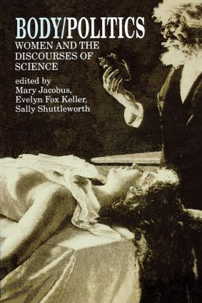 Body/Politics: Women and the Discourses of Science (Paperback) book cover