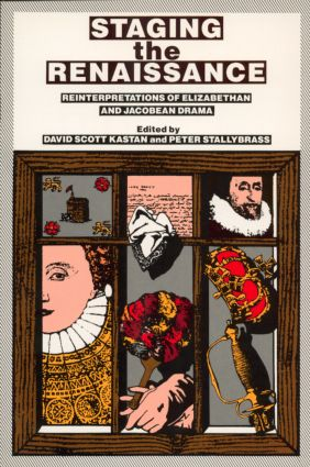 Staging the Renaissance: 1st Edition (Paperback) book cover